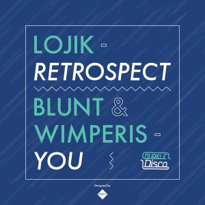 Lojik / Blunt & Wimperis – Retrospect / You – DURK005
