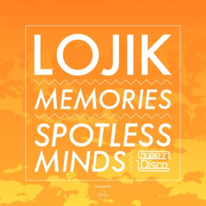 Lojik – Memories / Spotless Minds – DURK008