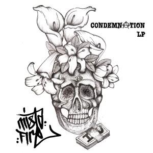 [OUT NOW] Mistafire – Condemnation LP – DURKLP003