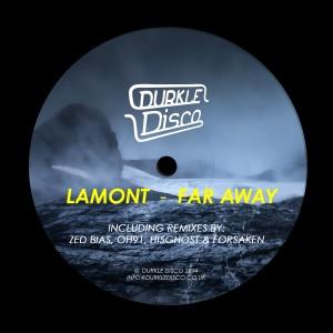 Lamont – Far Away – DURK010